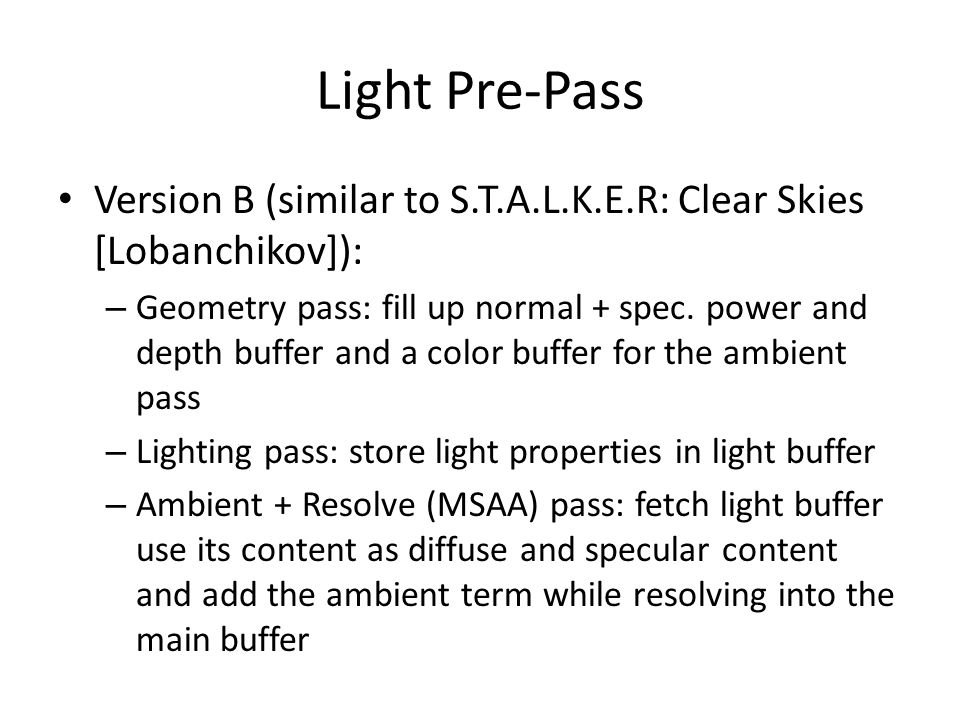 Light Pre-Pass Version B (similar to S.T.A.L.K.E.R: Clear Skies [Lobanchikov]):